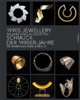 1990s Jewellery The Hans Schullin Collection by Sophie Beer, Hans Schullin
