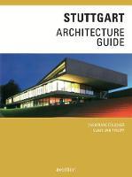 Stuttgart Architecture Guide by Christiane Fulscher, Klaus Jan Philipp