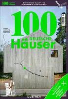 100 Deutsche Hauser (Edition 2016 / 2017) by Rosanna Atzara, Raffael Fritz, Manuela Hotzl, Magdalena Jochler