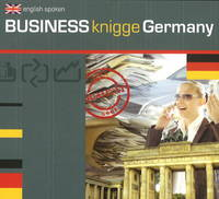 Business Knigge Germany Basic Country-Specific Behaviour Guidelines for the Business World by