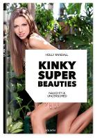 Kinky Super Beauties by Holly Randall