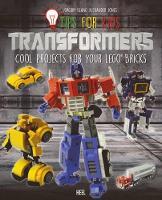 LEGO Tips for Kids: Transformers by Joe Klang