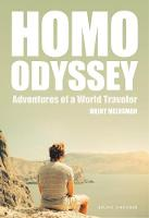 Homo Odyssey Adventures of a World Traveler by Brent Meersman
