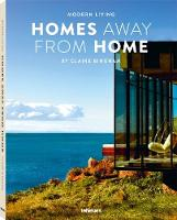 Modern Living - Homes Away from Home by Claire Bingham