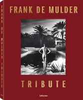 Tribute by Frank de Mulder