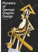 Pioneers of German Graphic Design by Jens Muller