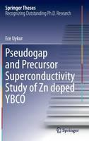 Pseudogap and Precursor Superconductivity Study of Zn Doped Ybco by Ece Uykur