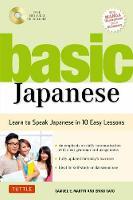 Basic Japanese Learn to Speak Japanese in 10 Easy Lessons by Samuel E. Martin, Eriko Sato