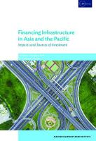 Financing Infrastructure in Asia and the Pacific by Guanghua Wan
