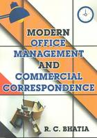 Modern Office Management & Commerical Correspondence by R. C. Bhatia