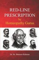 Red-Line Prescription by Homeopathy Gurus by Shamsur Rahman