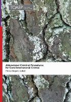 Abbreviated Criminal Procedures for Core International Crimes by Morten Bergsmo