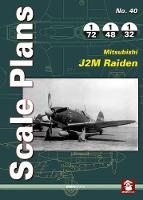 Scale Plans 40: Mitsubishi J2M Raiden by Mariusz Kubryn