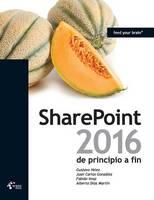 Sharepoint 2016 de Principio a Fin by Gustavo Velez, Juan Carlos Gonzalez, Fabian Imaz