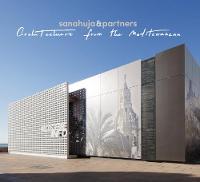 Sanahuja & Partners Architecture from the Mediterranean by Ana Sanahuja