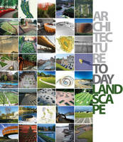 Architecture Today: Landscape by David Andreu