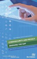 Cybersecurity and Privacy - bridging the gap by Samant Khajuria