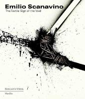 Emilio Scanavino The Tactile Sign of the Void by Francesca Pola