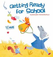 Getting Ready for School! by Alessandra Psacharopulo