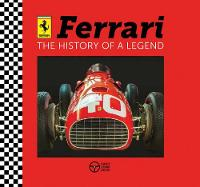 Ferrari: The History of a Legend by David Hawcock