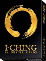 I Ching Cards by Lunaea (Lunaea Weatherstone) Weatherstone