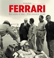 Ferrari the Golden Years by Gianni Cancelleri