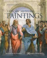 The Vatican Museums The Paintings by Antonio Paolucci