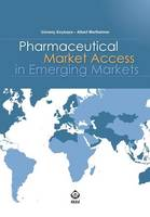Pharmaceutical Market Access in Emerging Markets by Dr Guvenc Kockaya