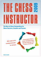 The Chess Instructor The NIC Compendium for Chess Coaches, Teachers, and Parents by Steve Giddins, Jeroen Bosch