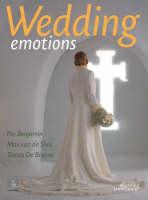 Wedding Emotions by Per Benjamin, Tomas De Bruyne, Max van de Sluis