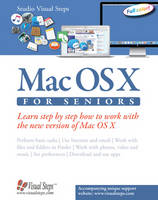 Macos Sierra for Seniors The Perfect Computer Book for People Who Want to Work with Macos by Studio Visual Steps