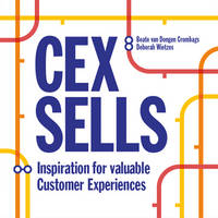 Cex Sells New Inspiration for Valuable Experiences by Beate Van Dongen Crombags, Deborah Wietzes