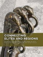 Connecting Elites and Regions Perspectives on Contacts, Relations and Differentiation During the Early Iron Age Hallstatt C Period in Northwest and Central Europe by Robert Schumann