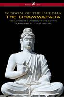 The Dhammapada (Wisehouse Classics - The Complete & Authoritative Edition) by F Max Muller