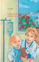 Glimpses from a Children's Hospital - Glimtar Fran Ett Barnsjukhus by Karin Oswald