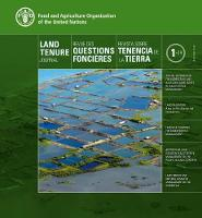 Land Tenure Journal 01/14 Thematic Issue on Land Tenure and Disaster Risk Management by Food and Agriculture Organization