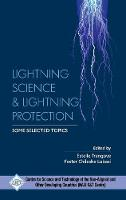 Lightning Science & Lightning Protection Some Selected Topics by NAM S&T Centre