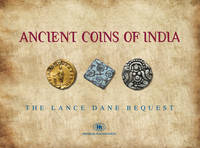 Ancient Coins of India The Lance Dane Bequest by Various