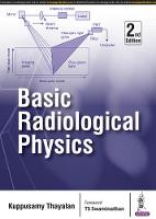 Basic Radiological Physics by Thayalan Kuppusamy