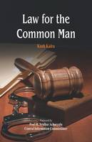 Law for the Common Man by Kush Kalra