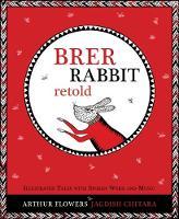 Brer Rabbit Retold by