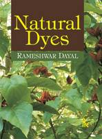 Natural Dyes by Rameshwar Dayal