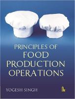 Principles of Food Production Operations by Yogesh Singh