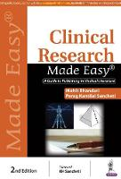 Clinical Research Made Easy A Guide to Publishing in Medical Literature by Mohit Bhandari, Parag Kantilal Sancheti