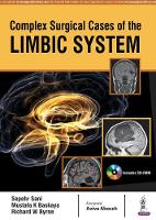 Complex Surgical Cases of the Limbic System by Sepehr Sani, Mustafa K. Baskaya, Richard W. Byrne