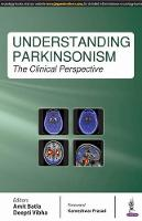 Understanding Parkinsonism The Clinical Perspective by