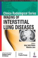 Clinico Radiological Series: Imaging of Interstitial Lung Diseases by Manisha Jana
