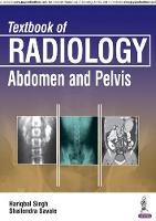Textbook of Radiology: Abdomen and Pelvis by Hariqbal Singh