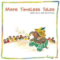 More Timeless Tales Another Not-So-Small Book of Stories by Offshoot