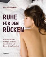 Ruhe Fur Den Rucken Wahlen Sie Das Richtige Bett und Maximieren Sie Ihren Schlafkomfort by Pascal Mannekens